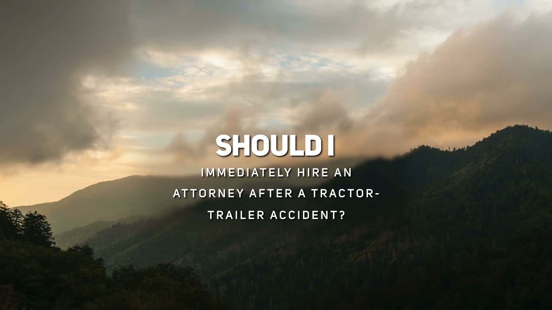 Should I Immediately Hire an Attorney After a Tractor-Trailer Accident